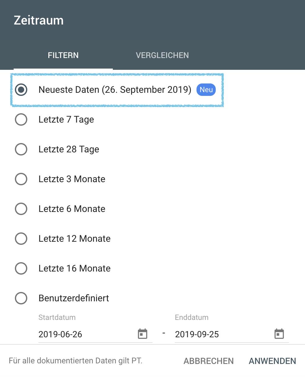 Screenshot aus der Google Search Console zur Auswahl der neuesten Daten