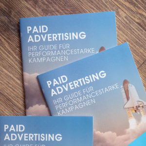 Paid Advertising – Dein Guide für performancestarke Kampagnen