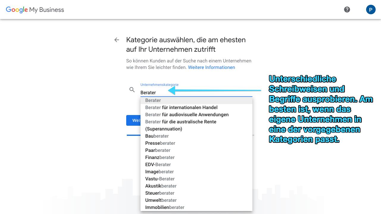 Zu sehen ist ein Screenshot von Google My Business, der den dritten Schritt für das Anlegen eines Profils zeigt: Die Unternehmenskategorie festlegen.