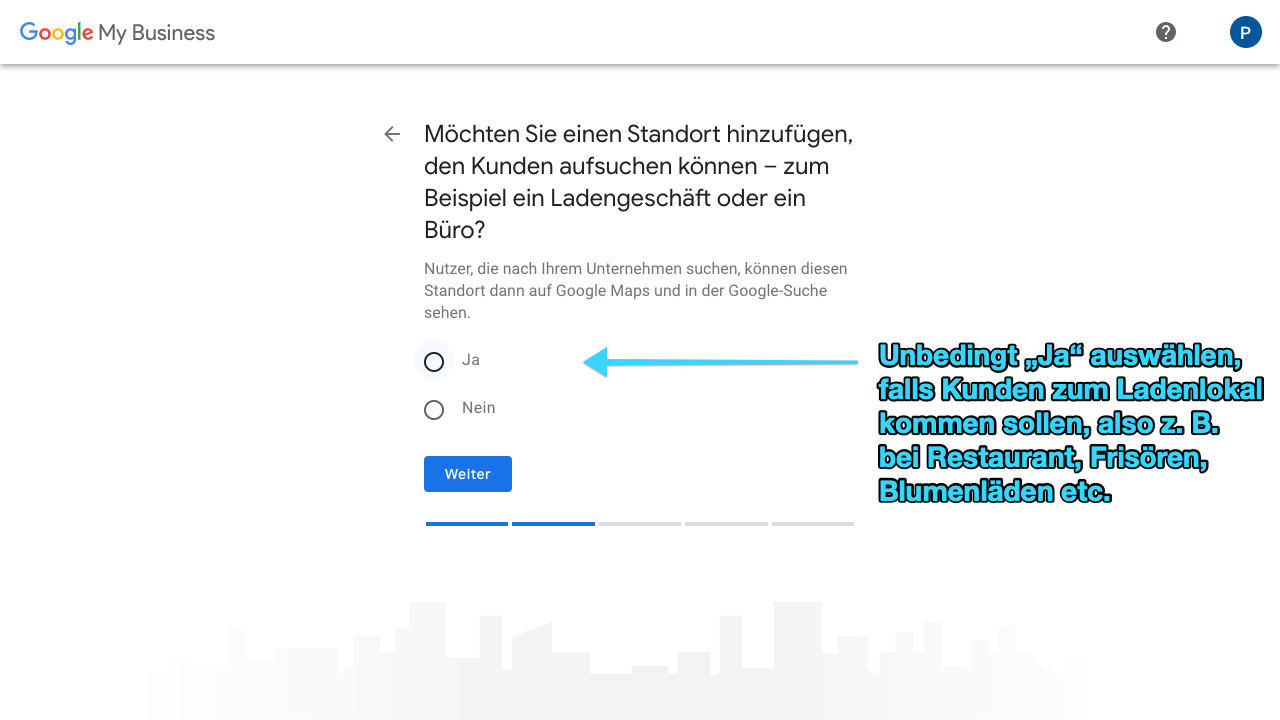 Zu sehen ist ein Screenshot von Google My Business, der den vierten Schritt für das Anlegen eines Profils zeigt: Standort(e) hinzufügen.
