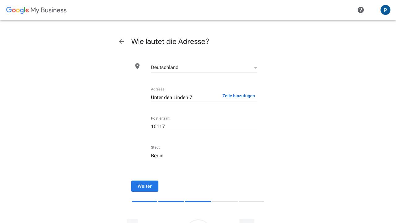Zu sehen ist ein Screenshot von Google My Business, der den fünften Schritt für das Anlegen eines Profils zeigt: Die Adresse des Unternehmens eingeben.