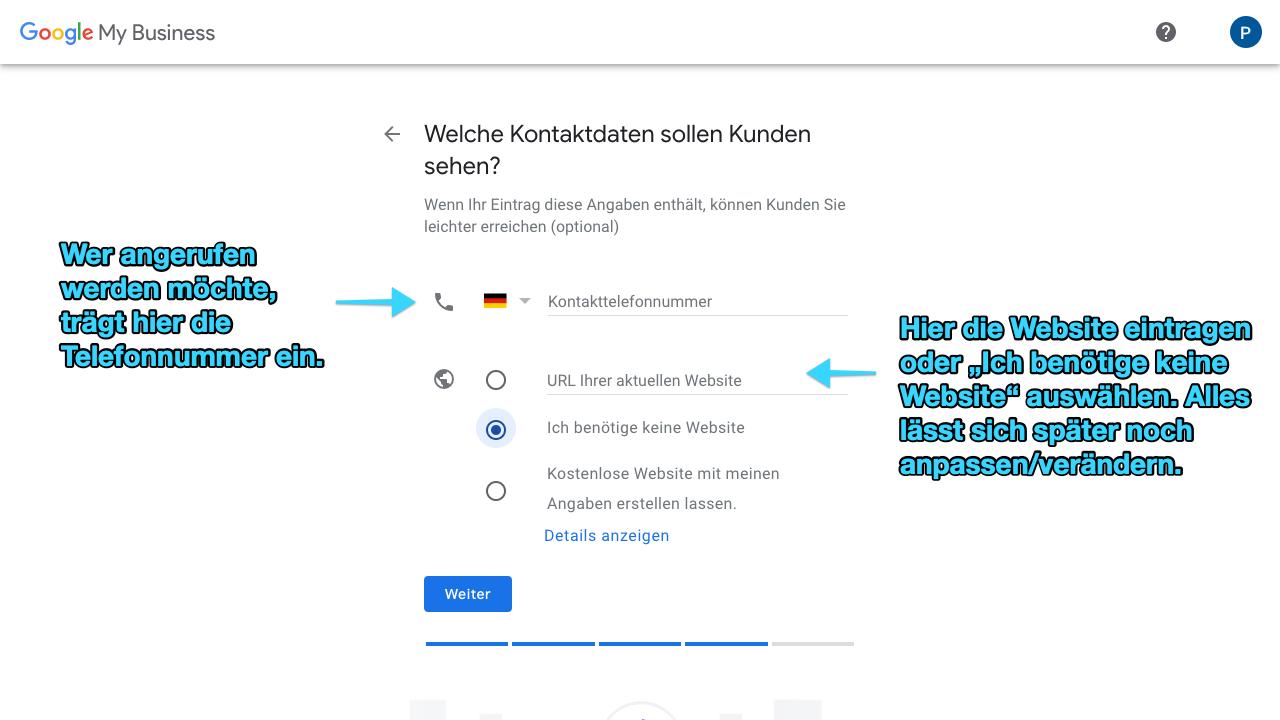 Zu sehen ist ein Screenshot von Google My Business, der den achten Schritt für das Anlegen eines Profils zeigt: Hier legst Du die Kontaktdaten an.