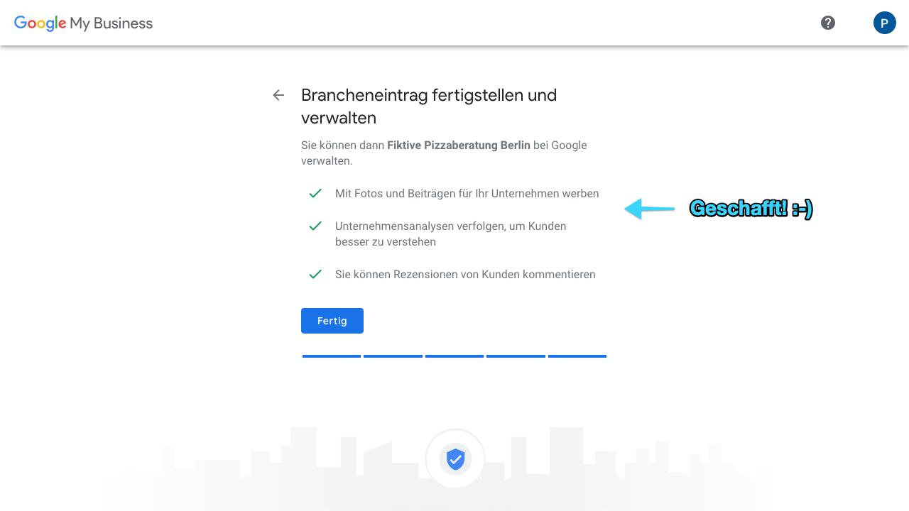 Zu sehen ist ein Screenshot von Google My Business, der den neunten Schritt für das Anlegen eines Profils zeigt: Hier stellst Du den Brancheneintrag fertig.