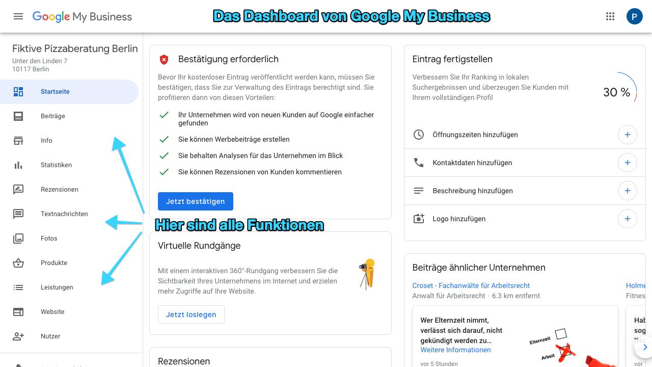 Der Screenshot zeigt das Dashboard von Google My Business. Über dieses hast Du verschiedene Einstellungsmöglichkeiten für Dein Google My Business Profil. So kannst Du beispielsweise Beiträge posten, Statistiken einsehen oder Fotos hinzufügen kannst.