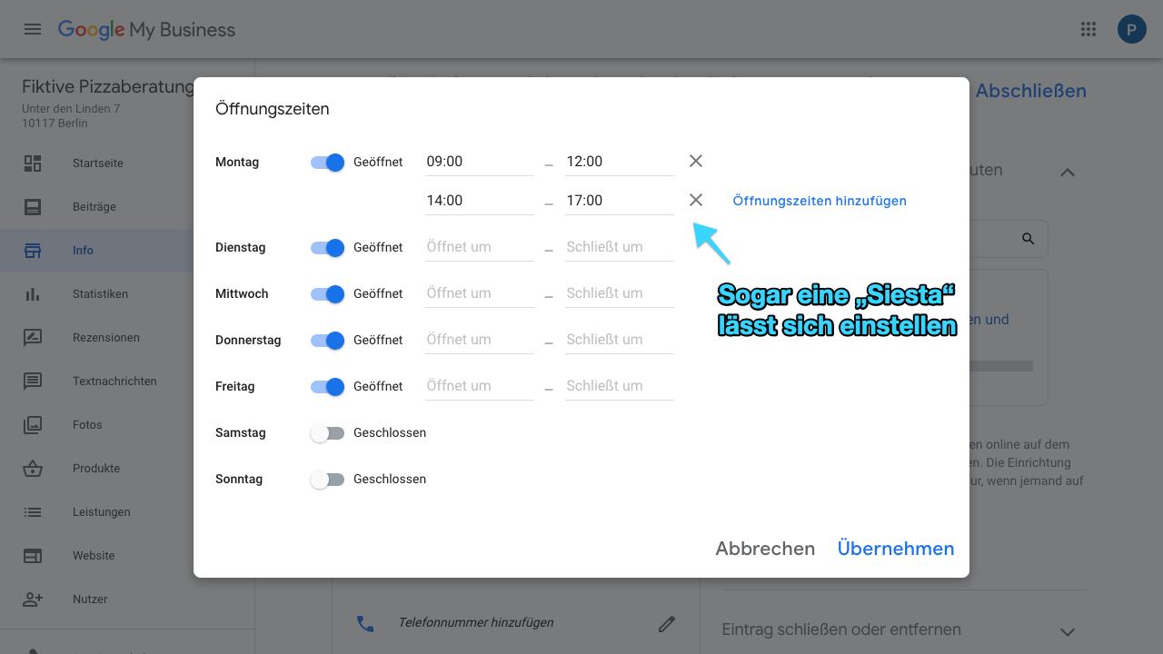 """Der Screenshot zeigt Einblicke in den Reiter """"Info"""" im Google My Business-Konto. Dieser Bereich ist unter anderem dazu da die Öffnungszeiten festzulegen. Dabei kannst Du diese komplett indivuell und tagesabhängig hinterlegen. Außerdem ist es möglich sogar Pausen zu vermerken, indem Du mehrere Öffnungszeiten zu einem bestimmten Tag hinzufügst."""