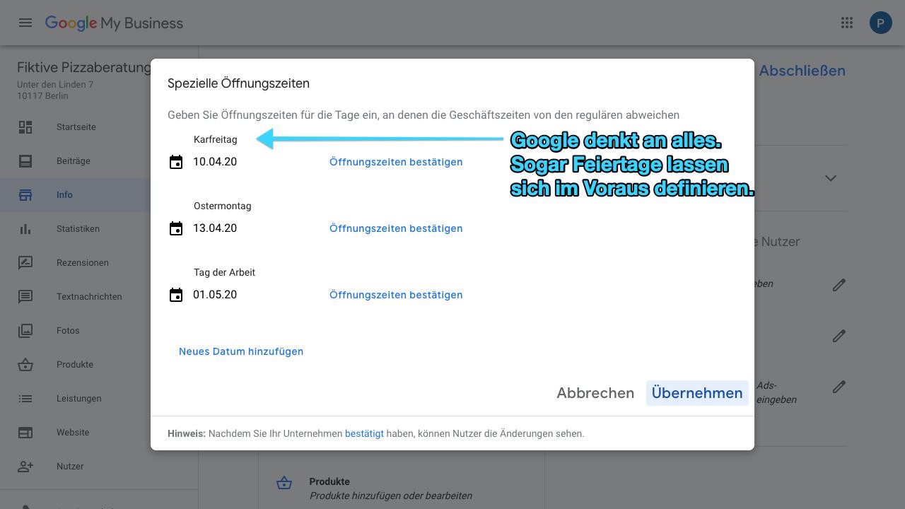 """Der Screenshot zeigt Einblicke in den Reiter """"Info"""" im Google My Business-Konto. Hier kannst Du zusätzlich zu normalen Öffnungszeiten auch spezielle Öffnungszeiten hinterlegen, die beispielsweise an Feiertagen gelten. Hier kannst Du außerdem Dinge wie Betriebsferien, etc. festlegen."""