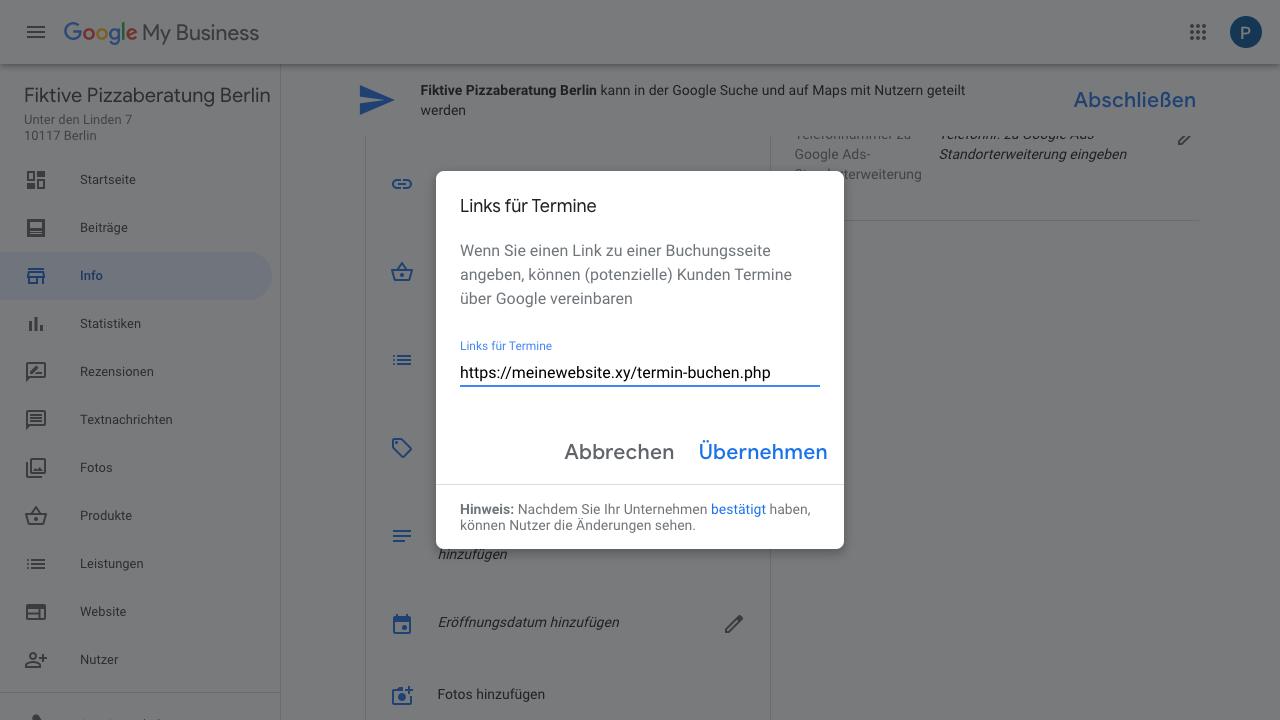 """Der Screenshot zeigt Einblicke in den Reiter """"Info"""" im Google My Business-Konto. In diesem Bereich hast Du die Möglichkeit Links für Termine zu hinterlegen. Dies ist dann relevant, wenn Du beispielsweise eine Buchungsseite angeben möchtest, über die Kunden Termine vereinbaren können."""