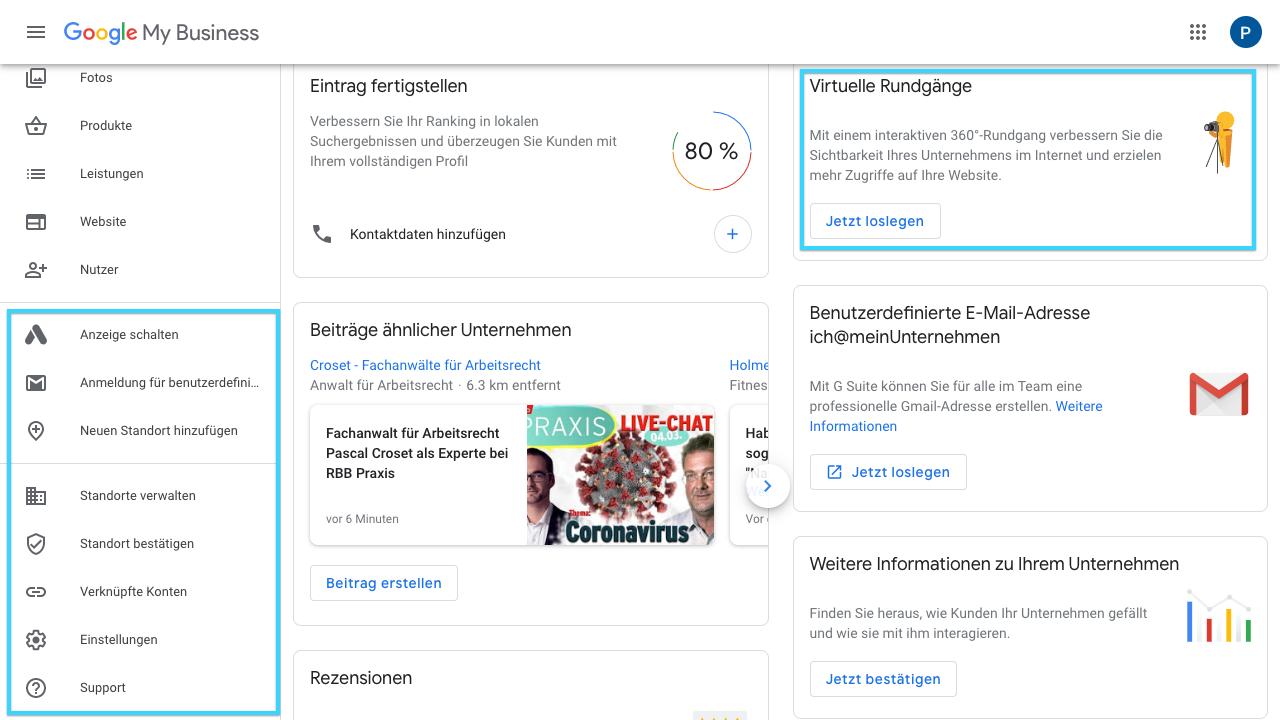 Der Screenshot zeigt Einblicke in den das Dashboard von Google My Business. Mit blauen Kästen sind hier erweiterte Funktionen eingerahmt, wie beispielsweise virtuelle Rundgänge. In diesem Bereich kannst Du 360°-Rundgänge zu Deinem Google My Business Profil hinzufügen. Außerdem kannst Du über das Dashboard Deine Standorte verwalten, Anzeigen schalten, usw.