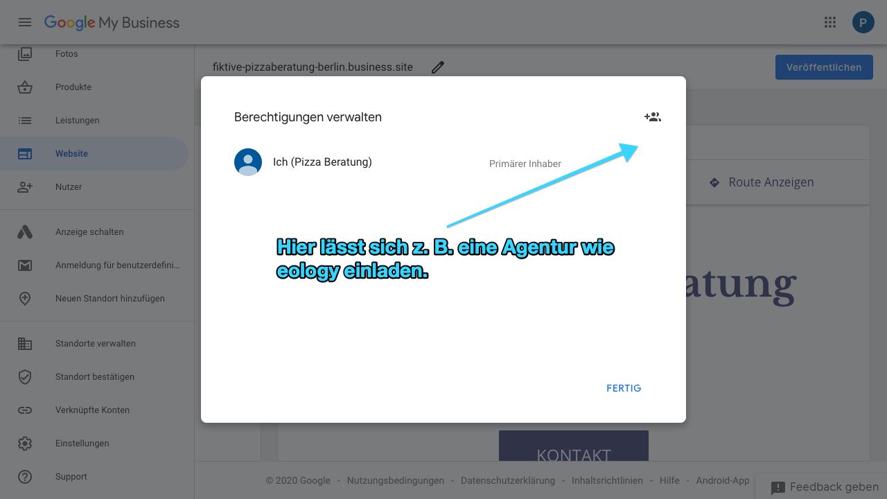 """Im Screenshot siehst Du die Funktion """"Berechtigungen verwalten"""". Hier kannst Du weitere Nutzer einladen, die Dein Google My Business-Konto bearbeiten und verwalten können. Das ist beispielsweise dann interessant, wenn sich Agenturen um Deinen GMB-Account kümmern."""