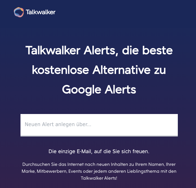 Talkwalker Alerts – eine Alternative zu Google Alerts