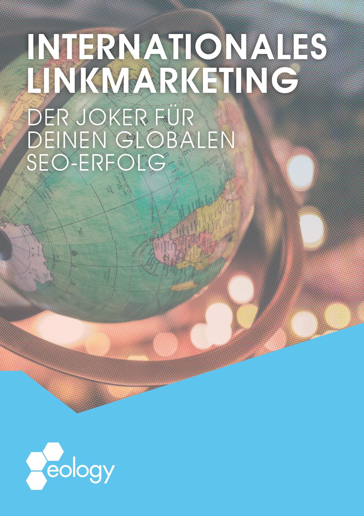 """Zu sehen ist das Cover des Whitepapers """"Internationales Linkmarketing –der Joker für Deinen globalen SEO-Erfolg"""". Mit einem Klick auf das Titelbild gelangst Du zum Whitepaper."""