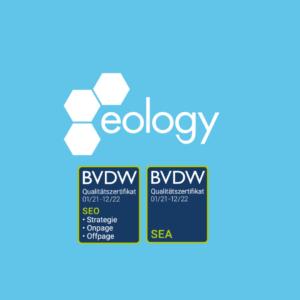 eology wird erneut mit dem SEO- und SEA-Qualitätszertifikat des BVDW ausgezeichnet