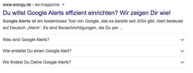 Hier ist das Snippet eines Eology Magazin-Beitrags zum Thema Google Alerts zu sehen, wie es auf der SERP von Google dargestellt wird. Es besteht aus URL, Title, Description und einer FAQ-Erweiterung.