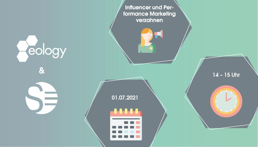 """Webinar """"So geht´s: Influencer Marketing und Performance Marketing richtig verzahnen"""" am 01.07.2021 um 14 Uhr"""